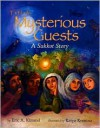 The Mysterious Guests: A Sukkot Story - Eric A. Kimmel