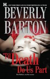 'Til Death Do Us Part: Blackwood's WomanRoarke's Wife - Beverly Barton