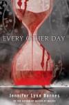 Every Other Day - Jennifer Lynn Barnes