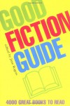 Good Fiction Guide -