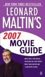 Leonard Maltin's Movie Guide 2007 - Leonard Maltin, Luke Sader, Cathleen Anderson