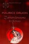 Zamordowana królowa ( Królowie przeklęci #2) - Maurice Druon