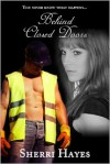 Behind Closed Doors (Daniels Brothers #1) - Sherri Hayes