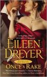 Once a Rake - Eileen Dreyer