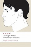 The Major Works (Oxford World's Classics) - W.B. Yeats, Edward Larrissy