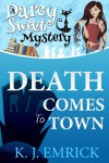 Death Comes to Town - K.J. Emrick