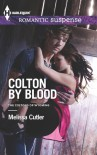 Colton by Blood - Melissa Cutler