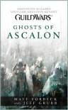Guild Wars: Ghosts of Ascalon - Matt Forbeck, Jeff Grubb