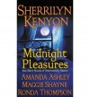 Midnight Pleasures (Dark-Hunter, #3.1; Wild Wulfs of London, #0.5) - Sherrilyn Kenyon, Maggie Shayne, Ronda Thompson, Amanda Ashley