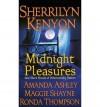 Midnight Pleasures (Dark-Hunter, #3.1; Wild Wulfs of London, #0.5) - Sherrilyn Kenyon, Maggie Shayne, Ronda Thompson, Amanda Ashley