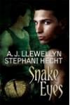 Snake Eyes - A.J. Llewellyn, Stephani Hecht