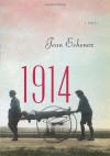 1914: A Novel - Jean Echenoz