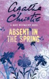 Absent in the Spring - Mary Westmacott