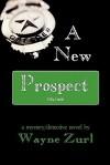 A New Prospect - Wayne Zurl