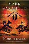 Forgiveness - Mark Sakamoto