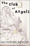 The Club of Angels - Luis Fernando Verissimo