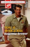 SEAL It with a Kiss - Rogenna Brewer