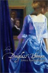 Douglass' Women: A Novel - Jewell Parker Rhodes