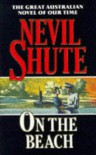 On The Beach - Nevil Shute, Neil Shute