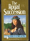Royal Sucession - Maurice Druon