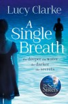 A Single Breath - Lucy Clarke