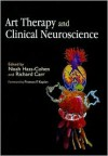 Art Therapy and Clinical Neuroscience - Noah Hass-cohen