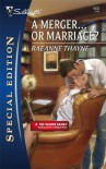 A Merger... or Marriage? - RaeAnne Thayne