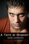 A Taste of Midnight - Keira Andrews