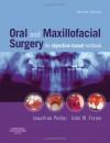 Oral and Maxillofacial Surgery: An Objective-Based Textbook - Jonathan Pedlar