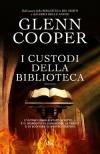 I custodi della biblioteca - Glenn Cooper, Giovanni Arduino, Iacopo Bruno