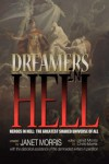 Dreamers in Hell - Janet E. Morris, Chris Morris, Nancy Asire, Larry Atchley Jr., Tom Barczak, David L. Burkhead, Jason Cordova, Jack William Finley, Richard Groller, Sara M. Harvey, Michael H. Hanson, Yelle Hughes, Sarah Hulcy, Petra Jorns, Deborah Koren, Shebat Legion, John Manning, Ed Mc
