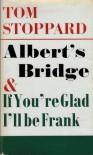 Albert's Bridge - Tom Stoppard