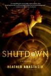 Shutdown  - Heather Anastasiu