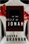 In the Belly of Jonah (A Liv Bergen Mystery #1) - Sandra Brannan