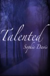 Talented - Sophie  Davis