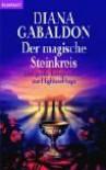 Der magische Steinkreis. Das große Kompendium zur Highland- Saga. - Diana Gabaldon