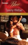 Just for the Night - Tawny Weber