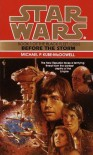 Before the Storm: Star Wars (The Black Fleet Crisis) (Star Wars: The Black Fleet Crisis Trilogy) - Michael P. Kube-McDowell