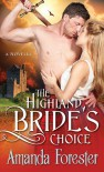Highland Bride's Choice: A Novella (Highlander) - Amanda Forester