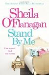 Stand by Me. Sheila O'Flanagan - Sheila O'Flanagan