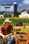 Love Means... No Shame - Andrew  Grey