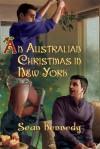An Australian Christmas In New York - Sean Kennedy