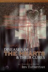 Diseases of the Hearts and Their Cures - ابن تيمية