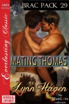 Mating Thomas (Brac Pack, # 29.5) - Lynn Hagen