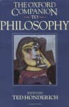 The Oxford Companion to Philosophy - Ted Honderich