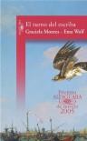 El turno del escriba (Premio Alfaguara 2005) - Graciela Montes, Ema Wolf