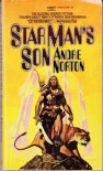 STAR MANS SON - Andre Norton