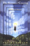 The Sorcerer's Crossing: A Woman's Journey - Taisha Abelar, Carlos Castaneda