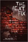 The Next Fix - Matt Wallace