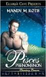 Pisces Phenomenon - Mandy M. Roth